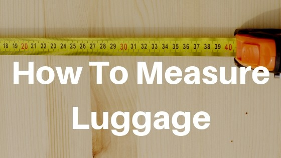 how do you measure luggage