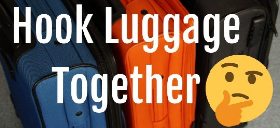 How To Hook Luggage Together