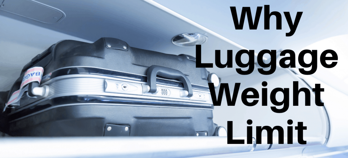 Why Luggage Weight Limit